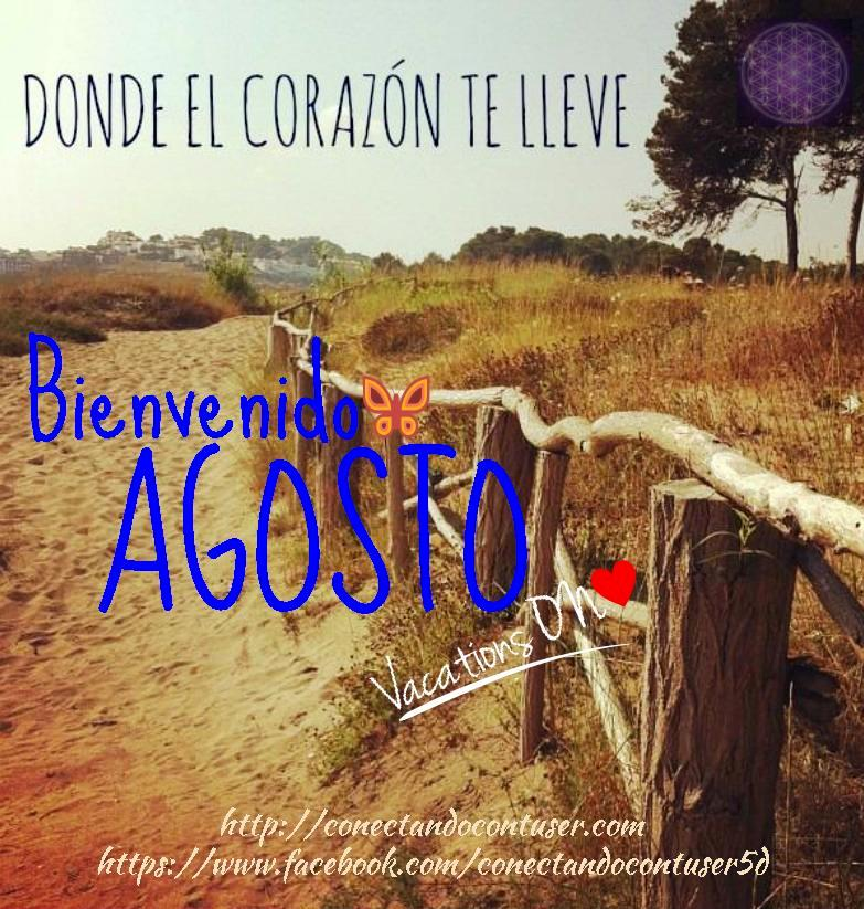 Agosto is here